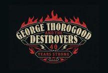 GEORGE THOROGOOD / by Jeff Pepper
