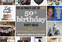 50th Birthday Party Ideas / 50th Birthday Party Ideas