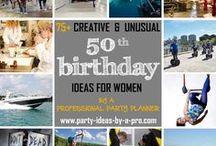 50th Birthday Ideas for Women / 50th Birthday Ideas for Women