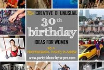 30th Birthday Ideas for Women / 30th Birthday Ideas for Women