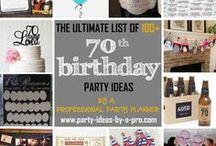 70th Birthday Party Ideas / 70th Birthday Party Ideas