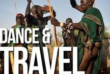 DANCE & TRAVEL / Discovering the world from a dance perspective.   http://blog.travelworldpassport.com/dance-styles-you-should-check-when-travelling-the-world/