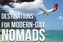 DESTINATIONS FOR MODERN DAY NOMADS / Hey Guys! Let's pin cool, less known destinations. Places that would attract true modern-day nomads.