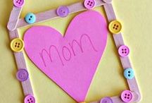 Mother's Day! / Fun activities, crafts, and gifts for Mother's Day!