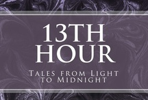 13th Hour / Tales from Light to Midnight