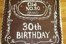 Cakes - 30th Birthday / by Therese Scribner
