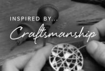 Inspired by Craftsmanship / The people and the stories behind the making of Sheila Fleet jewellery