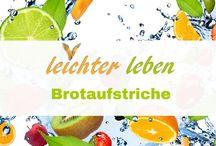 Brotaufstriche / Gesunde, leckere Brotaufstriche selber gemacht. Vegetarische und Veganer Brotaufstriche, herzhaft und süß.