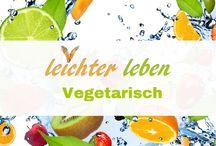Vegetarisch / Vegetarische Rezepte - ideal zum Abnehmen. Ideal für die ganze Familie, weil das essen Kindern schmeckt.