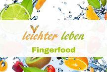 Fingerfood / Gesundes Fingerfood zum Abnehmen. Schnelle Rezepte für Geburststag und Feste, egal ob herzhaft oder süß, vegetarisch oder mit Fleisch.