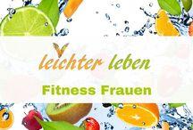 Fitness Frauen / Fitness Übungen für Frauen zum Abnehmen. Trainingsplan zur Wunschfigur und für Bauch, Beine, Brust und Hintern.