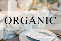 Weddings // Organic / Organic wedding ideas and inspiration