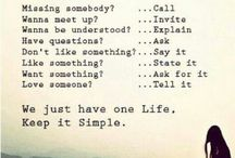 Simplify Your Life / Keeping and maintaining a simple life.