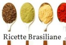 Ricette Brasiliane / Ricette Brasiliane scritte per l'italiani