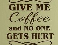 Coffee / Who can live without a fragrant fresh cup of coffee? Not us!