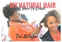 My Natural Hair: A How To Event / Created by The Natural Cole a hands-on event hair showing women how to create styles: flat twist, updo's, bantuknots, and educating about hair products.