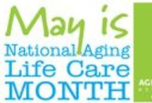 Aging Life Care Month / Aging Life Care Professionals around the country will celebrate the field of Aging Life Care™ by giving presentations, writing articles and blogs, as well participating in community events.
