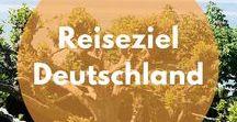 Deutschland Reise | Urlaub & Ausflugstipps / Reiseberichte und Reise-Impressionen aus Deutschland