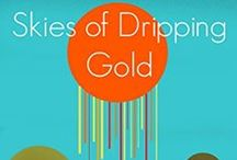 Skies of Dripping Gold / Skies of Dripping Gold, my debut short story, is a YA Christian dystopian about a young man's struggle to save his sister's life and rescue his own soul. You can view it on Amazon here: http://amzn.to/1NM8XbN