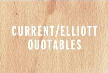 current/elliott quotables