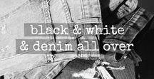 black and white and denim all over / the classics