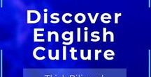 Discover English Culture / Resource for teens finding out about English and American Culture: dialect, music, arts, social habits, cuisine, and folklore