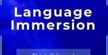 Language Immersion / to develop learners' communicative competence or language proficiency in their L2 in addition to their first or native language (L1)