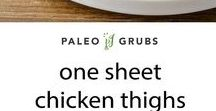 Sheet Pan Dinners / Easy sheet pan paleo dinners for a quick, convenient, set it and forget it meal.