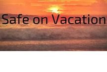Safe on Vacation / Information about safety and self defense while you are on vacation. It's easy to get caught up in the excitement and forget about being aware of your surroundings.
