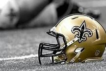 New Orleans Saints / New Orleans Saints / by Beth Viers