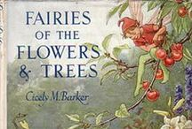 Tree & Flower Fairies - Cicely Mary Barker / My sister and I had these books when we were kids - always loved the gorgeous illustrations.  Very nostalgic.