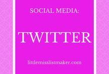 Social Media: Twitter / Social Media tips and tricks for navigating Twitter
