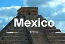 » Mexico travel « / interesting places and tips on travelling in Mexico
