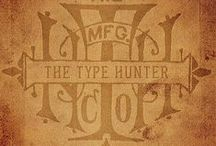 Type Hunter- Always On The Hunt / Things I've made, taken pictures of at Flea Markets, Antique Shops, found on the Interwebs or that exist in my personal collections.
