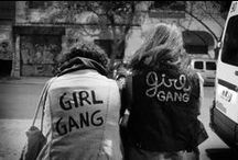 girl / gang / rebel girls being babes togethers