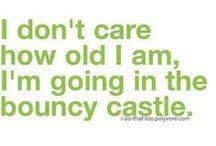 Funny stuff and true stuff :)