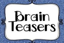 Education - Brain teasers / Brain teasers to extend those little minds and cause them to think outside the square.