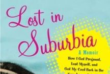 Lost in Suburbia / by Tracy Beckerman