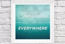 Imagination / Imagination will take you everywhere!