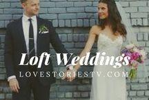 Loft Weddings / Watch wedding videos to get inspiration for your loft-style wedding on lovestoriestv.com!