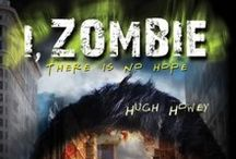 I, Zombie / HELP ME! Who am I? What am I? What happened? Am I all alone? No, there are others. A million others...HELP ME...Oh, God, help us all.... / by Hugh Howey