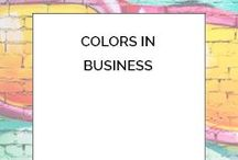 Colors in Business / The role colors play in business and life in general.