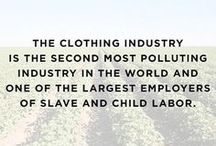 Slow Fashion & Ethical Fashion / The fashion industry is one of the largest polluters of our environment. Let's slow down our consumption and learn about how to reduce our environmental impact while paying workers fair wages in ethical working environments.