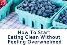 Clean Eating / All things clean eating. Recipes, shopping lists, tips, and advice.