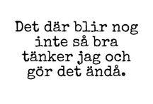 Quotes in swedish / Svenska citat