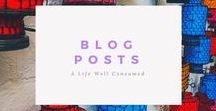 A Life Well Consumed - Posts / A Life Well Consumed blog posts blogging, recipes, cocktails, fashion, style, beauty, makeup, skincare, travel, home and DIY. #lifestyleblog #recipes #style #beauty #skincare