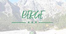 Outdoor Berge / Die schönsten Bergregionen und Tipps fürs Reisen und Wandern in den Bergen