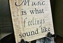 MUSIC TOUCHES THE SOUL / WHERE WORDS FAIL, MUSIC SPEAKS / by JANE MARCOTTE
