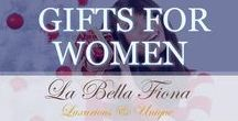 Gifts For Women / Gifts for women that will surely impress. Find unique ideas and luxurious pieces for the special women in your life from jewelry and handbags to scarves and gifts for the home. Perfect for holidays, birthdays, anniversaries, hostess and corporate gifts, and more. Follow La Bella Fiona on Pinterest.