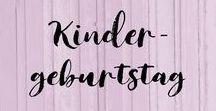 Kindergeburtstag - DIY, Deko, Food, Nähen / DIY, Spiele, Basteln, Giveaways, Ideen rund um den Kindergeburtstag